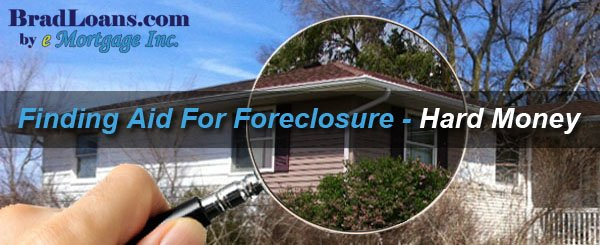 finding-aid-for-foreclosure-through-hard-money-loans