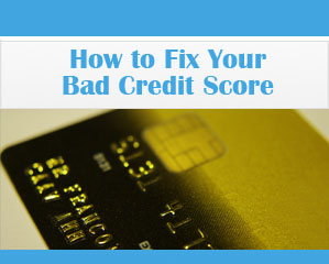 how-to-fix-your-bad-credit-score-before-securing-a-loan