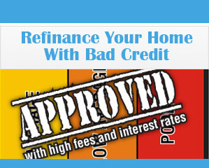 how-to-refinance-your-home-with-bad-credit-scores