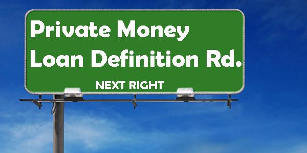 private-money-loan-lender-definition