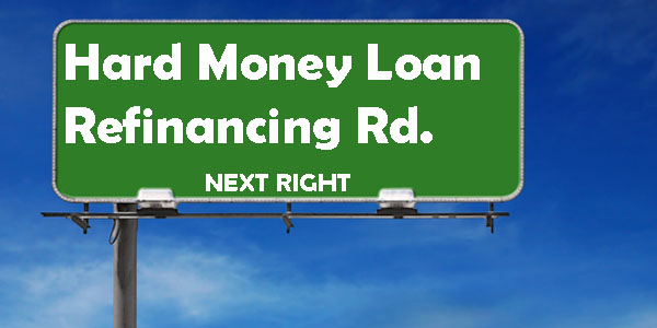 refinancing-mortgages-with-hard-money-loans-and-private-money-loans