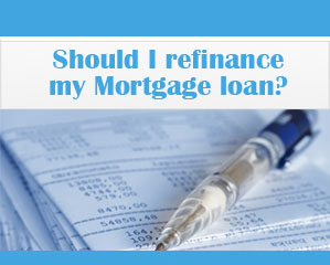 should-i-refinance-my-mortgage-loan
