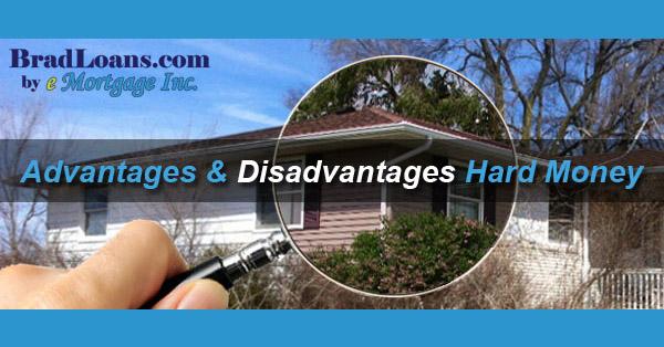 Advantages & Disadvantages of Hard Money