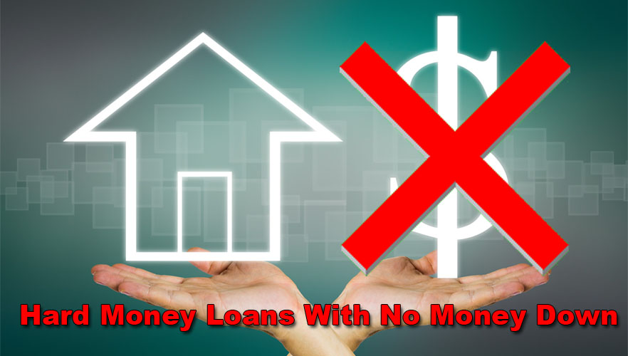 No Money Down Hard Money Lenders