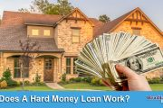 How Does A Hard Money Loan Work?