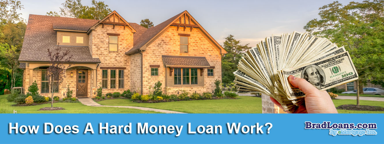 How Does A Hard Money Loan Work