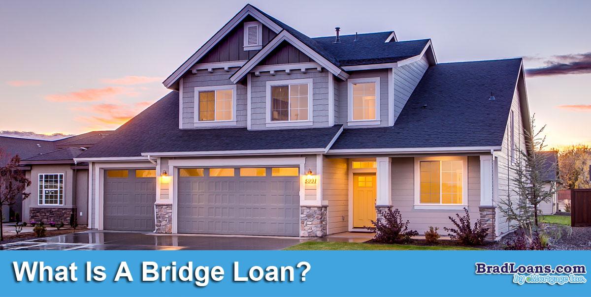 What Is A Bridge Loan