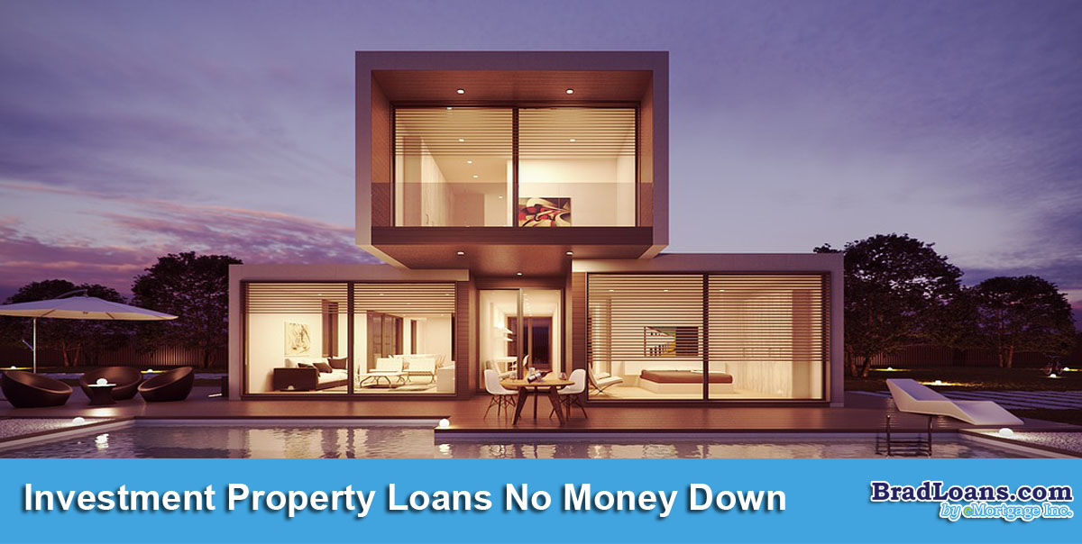 Investment Property Loans No Money Down