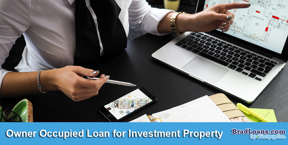 Owner Occupied Loan for Investment Property