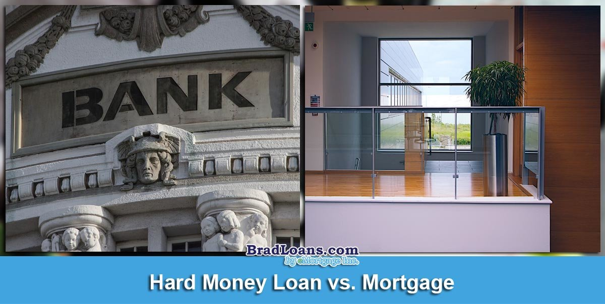 Hard Money Loan vs Mortgage