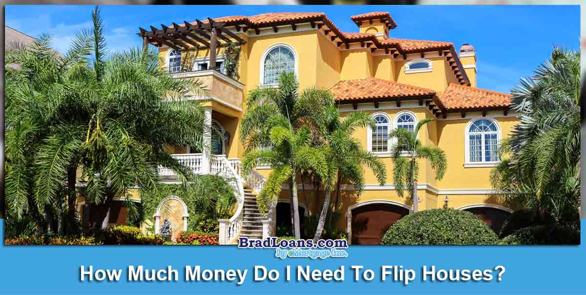 How-Much-Money-Do-I-Need-To-Flip-Houses